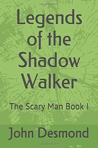 Legends of the Shadow Walker: ...