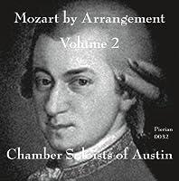 Mozart By Arrangement 2 by W.A. Mozart