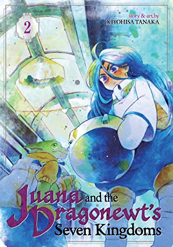 Juana and the Dragonewt's Seve...