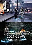 QUOTATION FASHION ISSUE WORLD MENS COLLECTION 2021-2022AW VOL.33 VOL.31