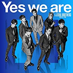 Yes we are♪三代目 J Soul Brothers from EXILE TRIBEのCDジャケット