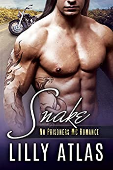 Snake (No Prisoners MC Book 5) by [Atlas, Lilly, Atlas, Lilly]
