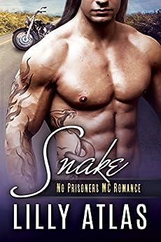 Snake (No Prisoners MC Book 5) by [Atlas, Lilly]