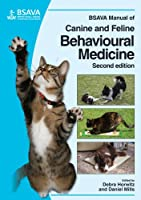 BSAVA Manual of Canine and Feline Behavioural Medicine (BSAVA British Small Animal Veterinary Association)