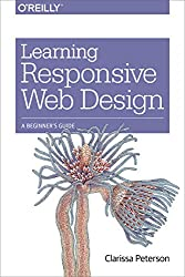 Learning Responsive Web Design: A Beginner's Guide (English Edition)