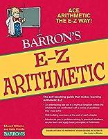 E-Z Arithmetic (Barron's Easy Series)
