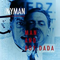 Nyman: Man and Boy