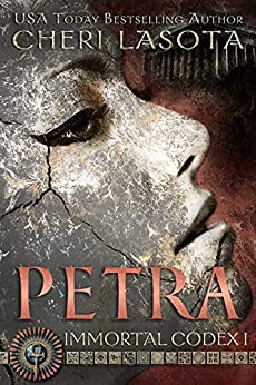 Petra (Immortal Codex Book 1) by [Lasota, Cheri]