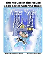 The Mouse in the House Book Series Coloring Book (The Mouse in the House Series)