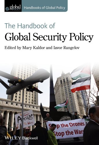 The Handbook of Global Security Policy (HGP - Handbooks of Global Policy)