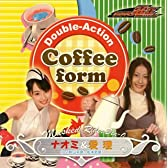 Double-Action Coffee form