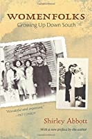 Womenfolks: Growing Up Down South