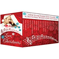 Love, Christmas - Holiday stories that will put a song in your heart! (English Edition)