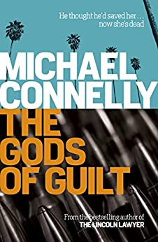 The Gods of Guilt (Haller 5) (Mickey Haller) by [Connelly, Michael]