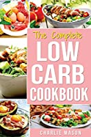 Low Carb Diet Recipes Cookbook: Easy Weight Loss With Delicious Simple Best Keto: Low Carb Snacks Food Cookbook Weight Loss Low Carb And Low Sugar low carb pasta low carb pancake mix)