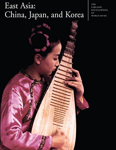 The Garland Encyclopedia of World Music: East Asia: China, Japan, and Korea (English Edition)