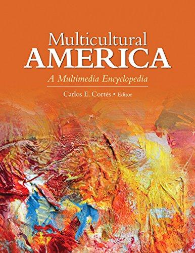 Multicultural America: A Multimedia Encyclopedia (English Edition)