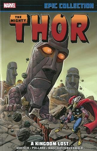 Download Thor Epic Collection: A Kingdom Lost 0785188622