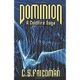 Dominion: A Coldfire Saga