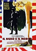 Il Nudo E Il Morto [Italian Edition]