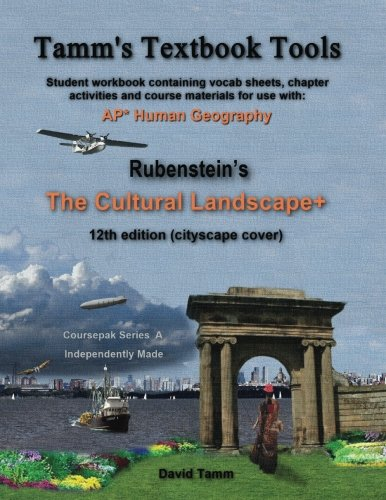 Download The Cultural Landscape: Relevant Daily Assignments Tailor-made to the Rubenstein Text (Tamm's Textbook Tools) 1540758761