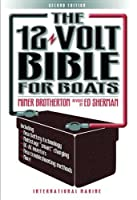 The 12-Volt Bible for Boats [並行輸入品]
