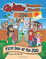 WILLIE WONDER WORLD: FIRST DAY AT THE ZOO