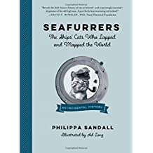 Seafurrers: The Ships Cats Who Lapped and Mapped the World
