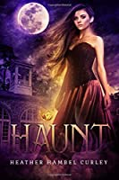 Haunt (The Sin-Eater Chronicles)