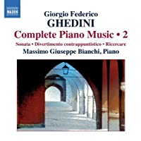 Complete Piano Music 2 by G.F. Ghedini (2011-01-25)