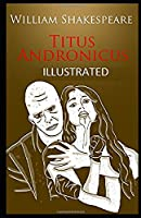 Titus Andronicus Illustrated