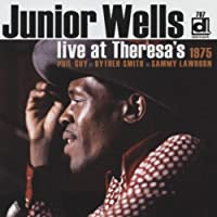 Live at Theresa's 1975 by JUNIOR WELLS (2006-10-17)