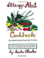 Allergy Alert Cookbook: The World's Best from East to West