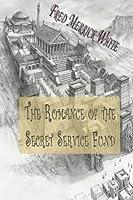 The Romance of the Secret Service Fund [並行輸入品]