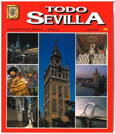 スペイン製 ガイドブック セヴィリアのすべて TODO SEVILLA スペイン語版 写真集 seu...