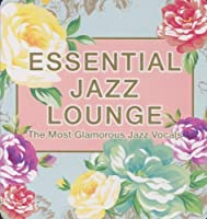 Essential Jazz Lounge by Various Artists (2011-05-04)