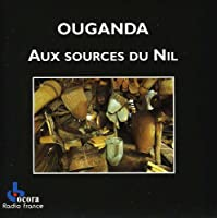 ウガンダ ナイルの源で (OUGANDA  Aux sources du Nil | UGANDA  At the sources of the Nile)