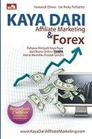 Kaya dari Affiliate Marketing dan Forex (Indonesian Edition) [並行輸入品]