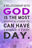 A relationship with God is the most important relationship you Can Have Embrace It Every Day: 2018 Christian Art Daily Weekly Monthly Planner 6x 9 1 (2018 Weekly Planner Christian God Series) [並行輸入品]