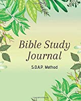 SOAP Bible Study Journal-Easy & Simple Guide to Scripture Journaling-Bible Study Workbook 100 pages Book 5: Guide To Journaling Scripture Using SOAP Method Faith-Based Guided Journal Adults Teens Kids