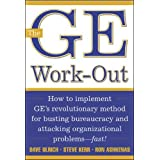The Ge Work-Out: How to Implement Ge's Revolutionary Method for Busting Bureaucracy and Attacking Organizational Problems--Fa