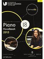 London College Of Music: Piano Handbook 2013 - Grade 8. For ピアノ