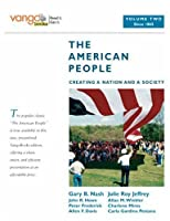 American People, The: Creating a Nation and a Society, Volume 2 (from 1865), VangoBooks