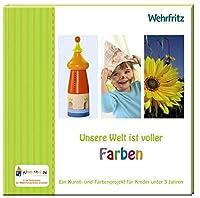 Hirsch, B: Unsere Welt ist voller Farben
