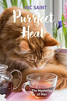 Purrfect Heat (The Mysteries of Max Book 4) by [Saint, Nic]