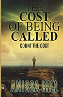 The Cost of Being Called: Count the Cost