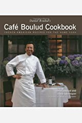 Cafe Boulud Cookbook: French-American Recipes for the Home Cook Hardcover