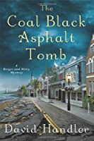 The Coal Black Asphalt Tomb (Berger and Mitry Mystery)