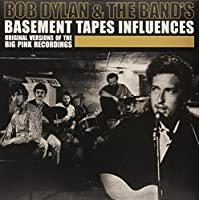 Bob Dylan And The Bands Basement Tapes Influences [12 inch Analog]