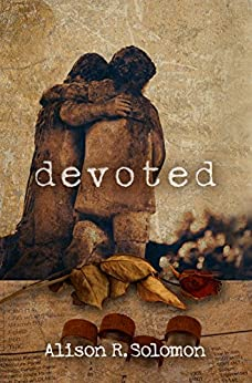 Devoted: A Suspense Novel by [Solomon, Alison R.]